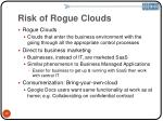 risk of rogue clouds