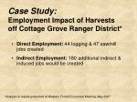 case study employment impact of harvests off cottage grove ranger district