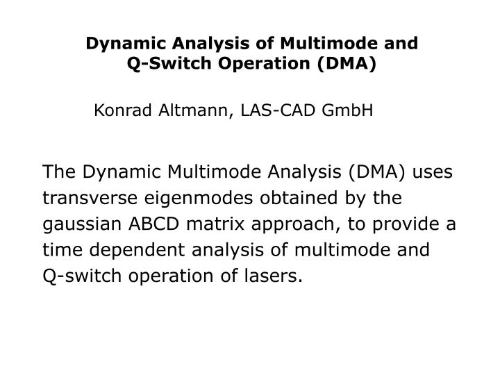 Dynamic Analysis of Multimode and