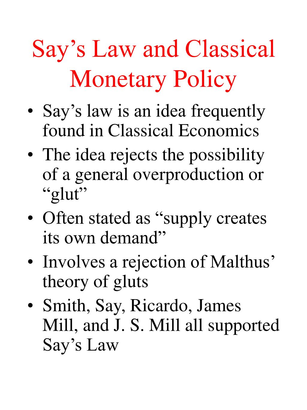 say s law and classical monetary policy l.