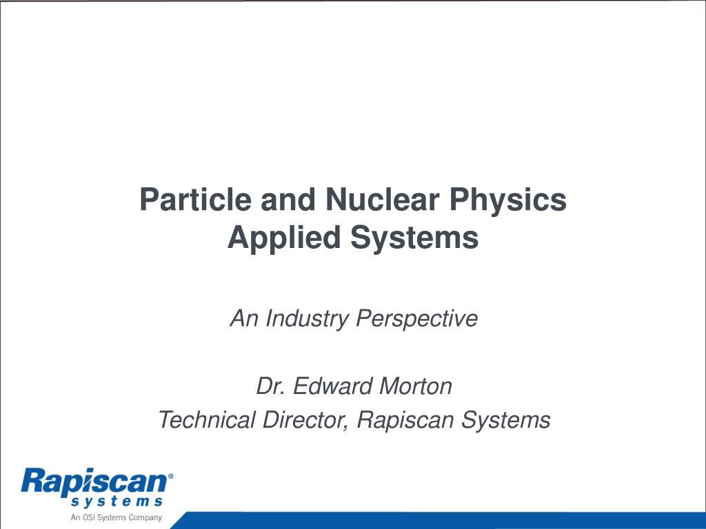 particle and nuclear physics applied systems l.
