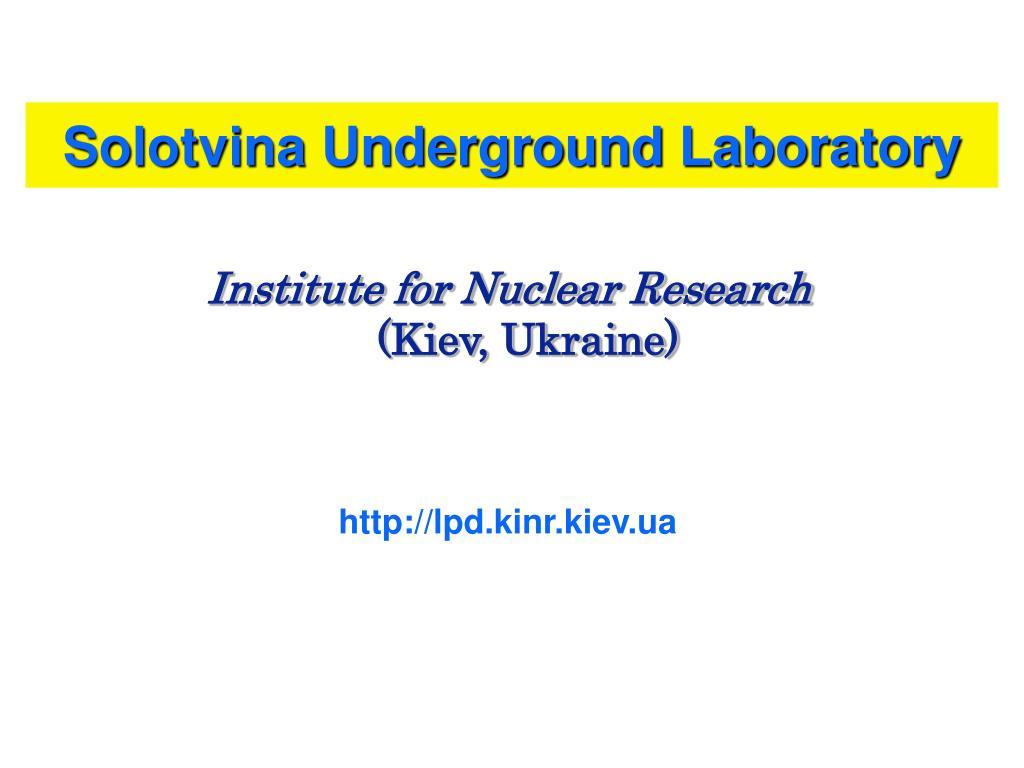 solotvina underground laboratory l.