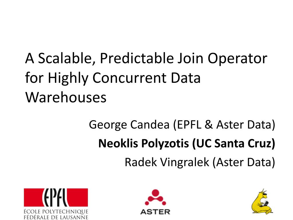 a scalable predictable join operator for highly concurrent data warehouses l.