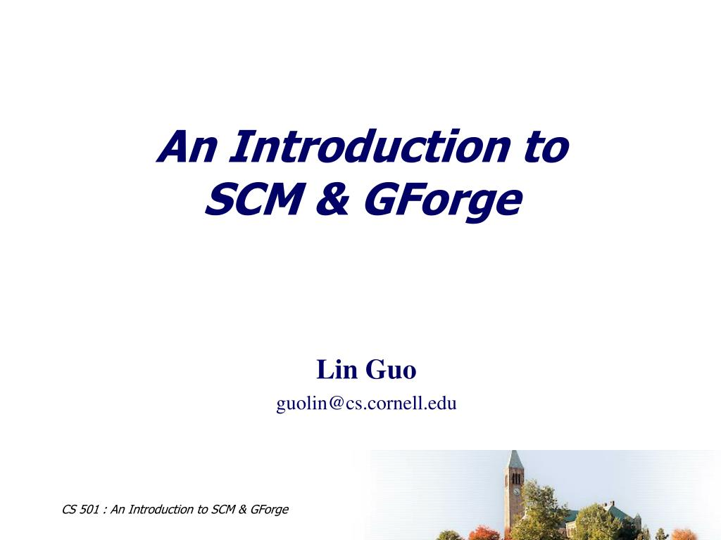 an introduction to scm gforge l.