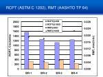 rcpt astm c 1202 rmt aashto tp 64
