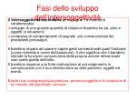 fasi dello sviluppo dell intersoggettivit22