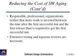reducing the cost of sw aging cont d