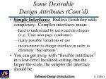 some desirable design attributes cont d31