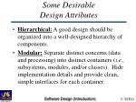 some desirable design attributes