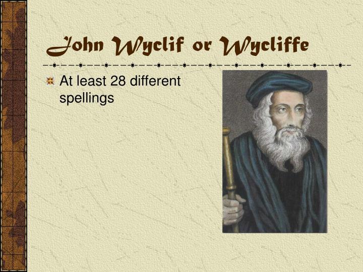 john wyclif or wycliffe n.