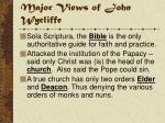 major views of john wycliffe