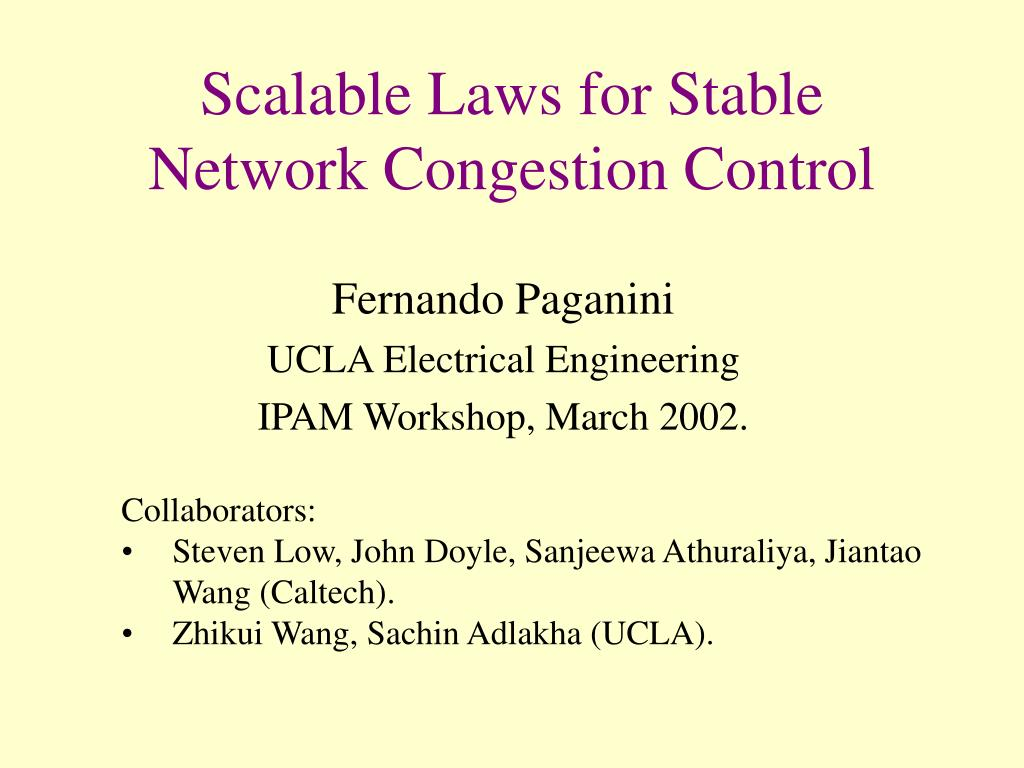 scalable laws for stable network congestion control l.
