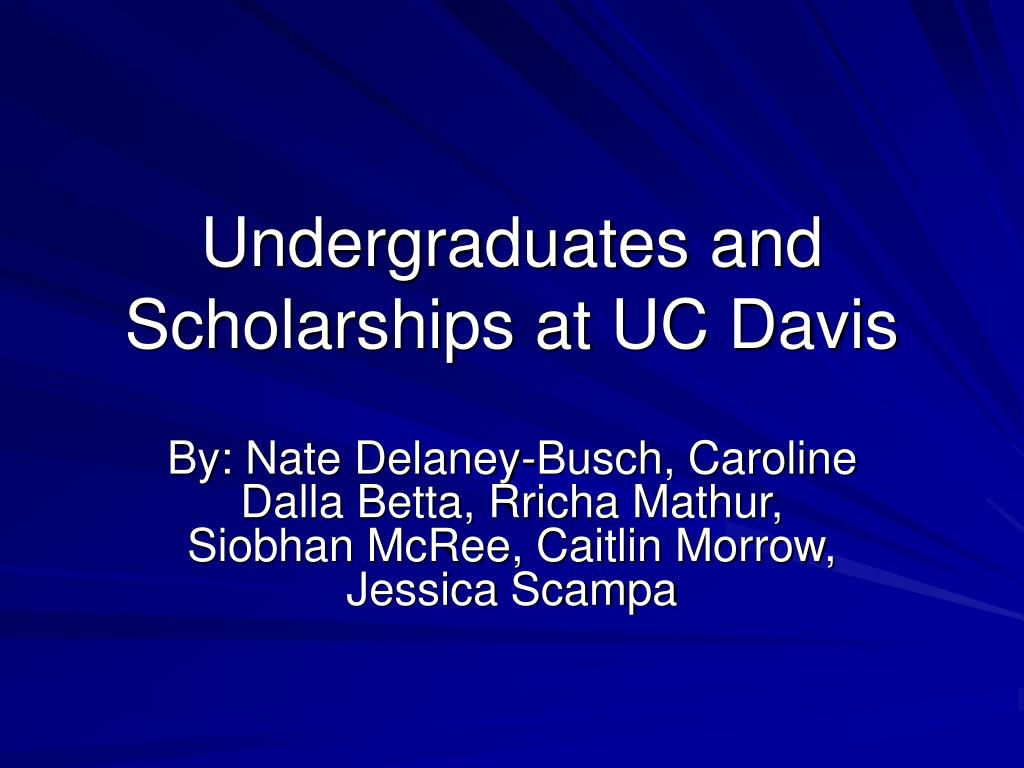 undergraduates and scholarships at uc davis l.