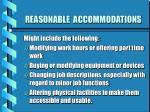 reasonable accommodations12