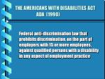the americans with disabilities act ada 1990