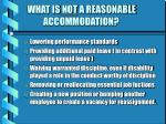 what is not a reasonable accommodation