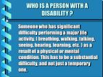 who is a person with a disability