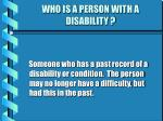 who is a person with a disability7
