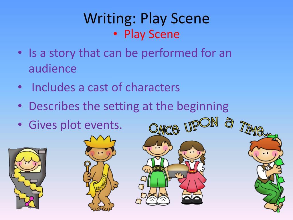 Writing: Play Scene