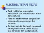 fleksibel tetapi tegas
