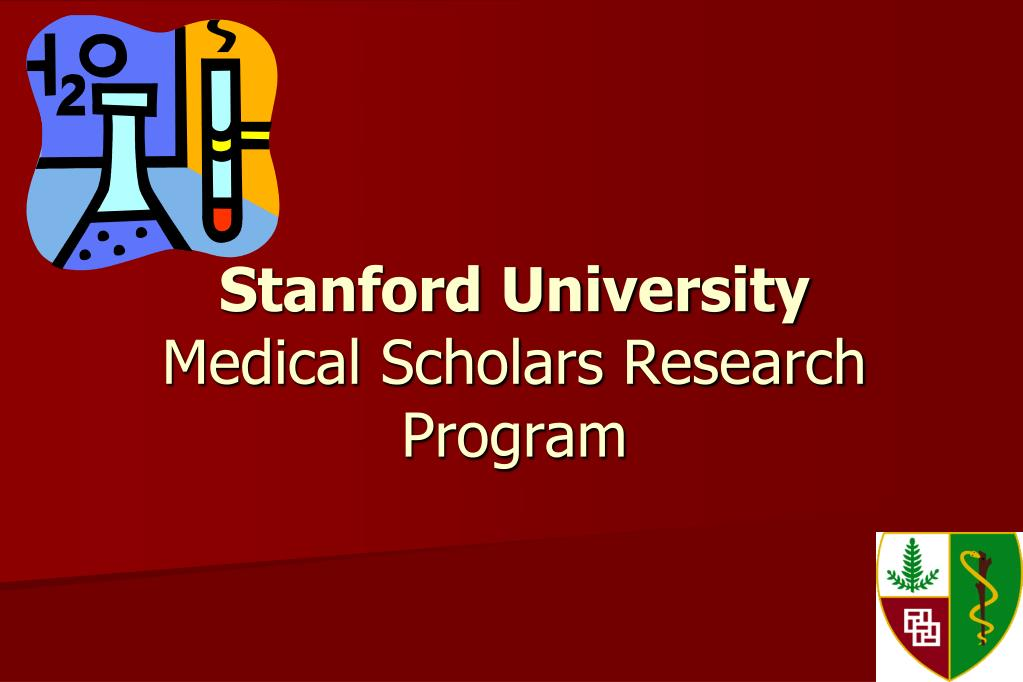 stanford university medical scholars research program l.