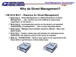 why do street management