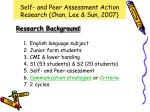 self and peer assessment action research chan lee sun 2007
