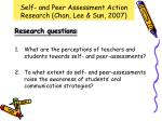 self and peer assessment action research chan lee sun 20071