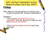 self and peer assessment action research chan lee sun 20073