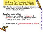 self and peer assessment action research chan lee sun 20075