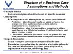 structure of a business case assumptions and methods