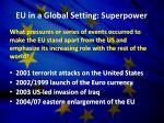 eu in a global setting superpower