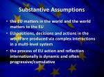 substantive assumptions