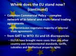 where does the eu stand now continued
