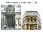 andrea pisano s baptistery doors 1336