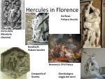 hercules in florence