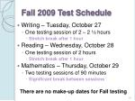 fall 2009 test schedule