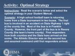 activity optimal strategy