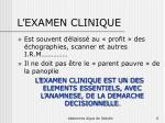 l examen clinique