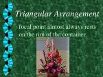 triangular arrangement8