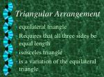 triangular arrangement9