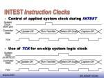 intest instruction clocks