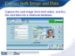 capture both image and data