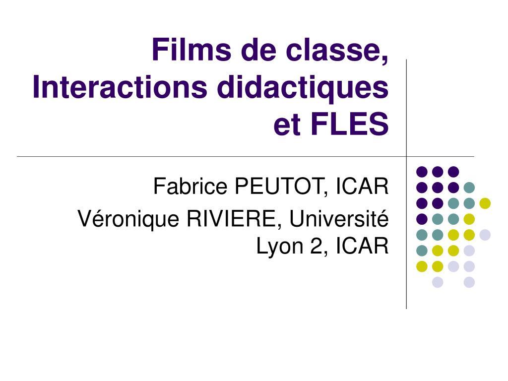 films de classe interactions didactiques et fles l.