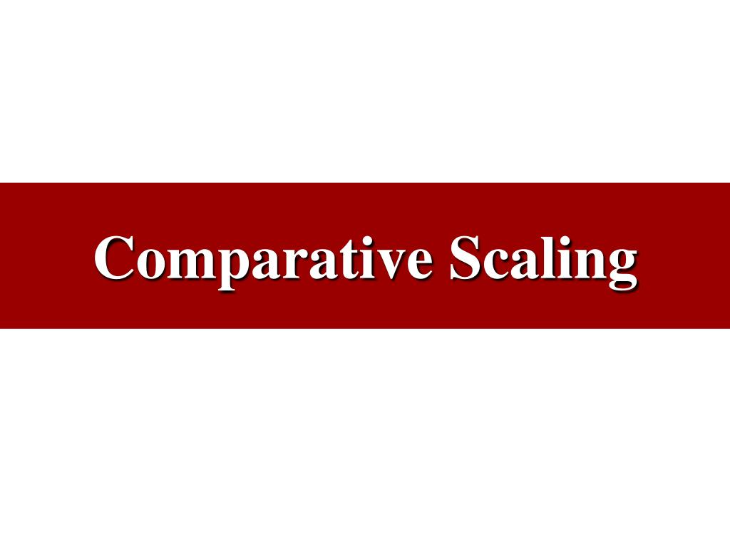 comparative scaling l.
