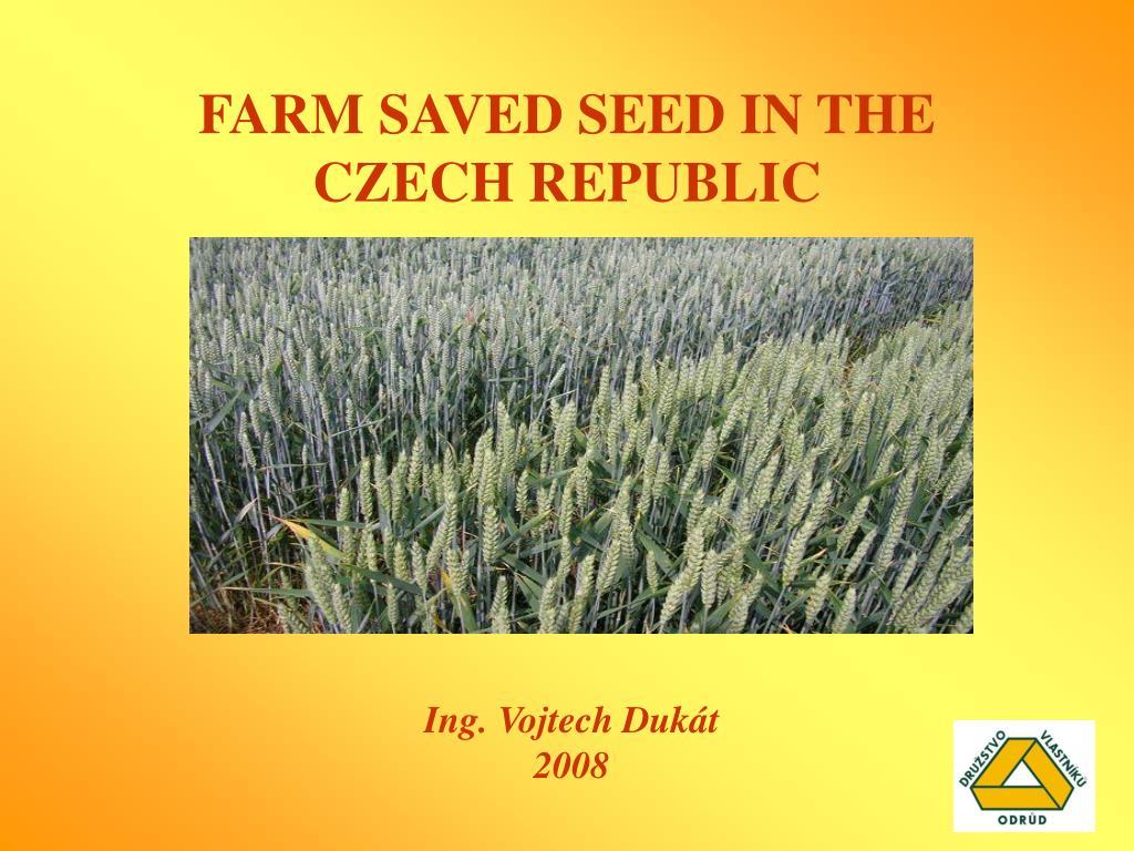 farm saved seed in the czech republic l.