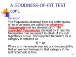 a goodness of fit test cont