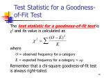 test statistic for a goodness of fit test