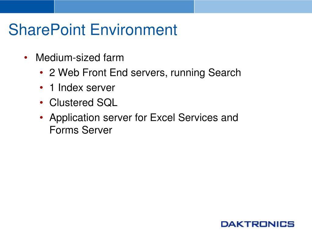 SharePoint Environment