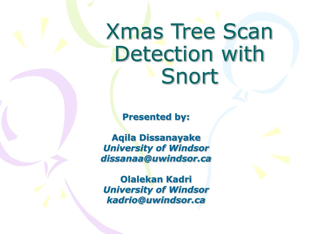 PPT - Xmas Tree Scan Detection with Snort PowerPoint Presentation